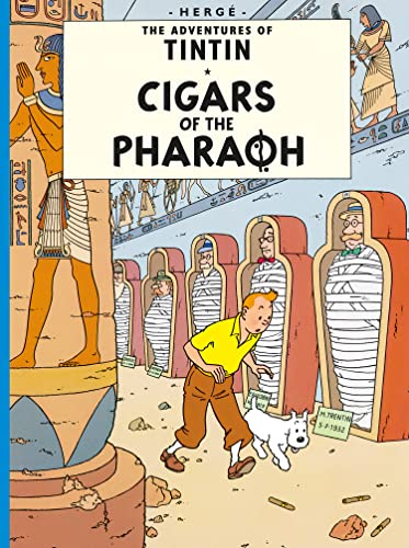 Cigars of the Pharaoh (Adventures of Tintin S, Band 3)