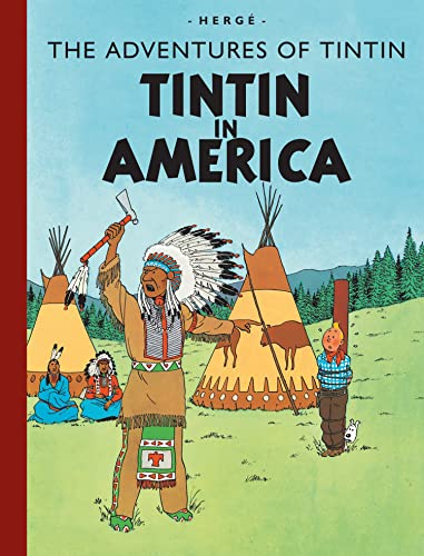 Tintin in America (Adventures of Tintin (Hardcover)) von Egmont UK Ltd