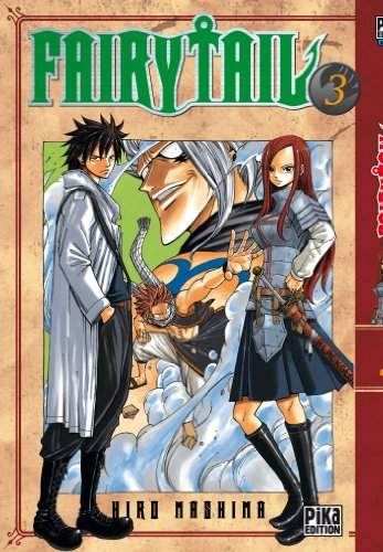 Fairy Tail, Tome 3 : von Editions Pika