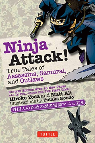 Ninja Attack!: True Tales of Assassins, Samurai, and Outlaws von Tuttle Publishing