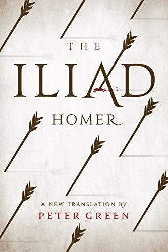 Homer: Iliad: A New Translation by Peter Green von University of California Press