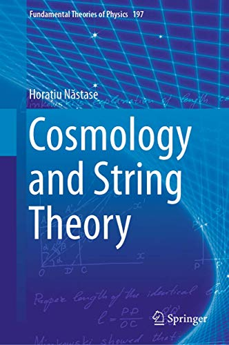 Cosmology and String Theory (Fundamental Theories of Physics, Band 197) von Springer