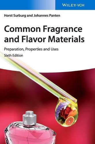 Common Fragrance and Flavor Materials: Preparation, Properties and Uses von Wiley VCH Verlag GmbH
