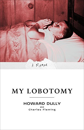 My Lobotomy: A Memoir von Broadway Books
