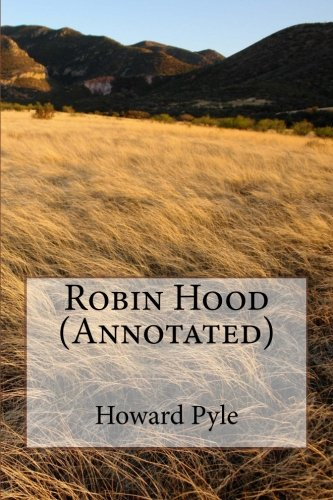 Robin Hood (Annotated) von CreateSpace Independent Publishing Platform