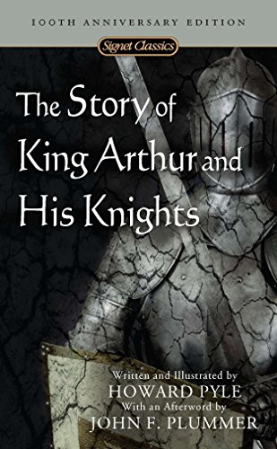 The Story of King Arthur and His Knights (Signet Classics) von Signet