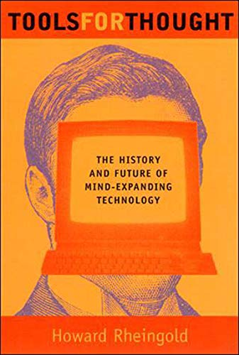 Tools for Thought: The History and Future of Mind-Expanding Technology (Mit Press) von MIT Press