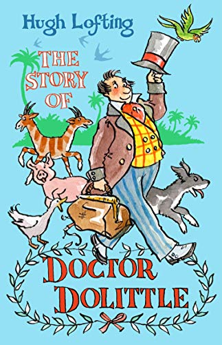 The Story of Doctor Dolittle (Alma Classics Junior) von Alma Books Ltd
