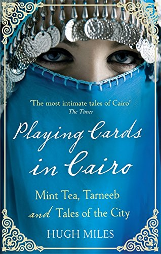 Playing Cards In Cairo: Mint Tea, Tarneeb and Tales of the City von Abacus