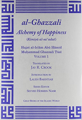 ALCHEMY OF HAPPINESS 2V (Great Books of the Islamic World)