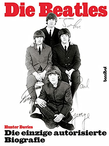 A Hard Day's Night - The Beatles. Die einzige autorisierte Biographie. Update 2002 von Unbekannt