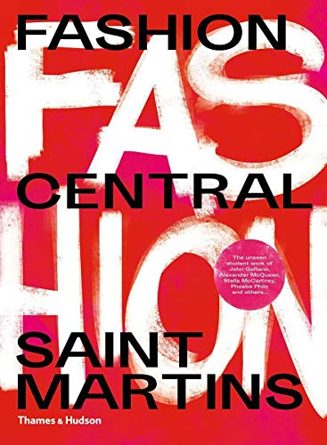 Fashion Central Saint Martins von Thames & Hudson Ltd