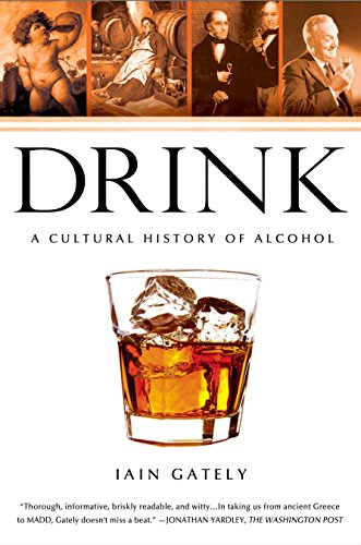 Drink: A Cultural History of Alcohol von Avery