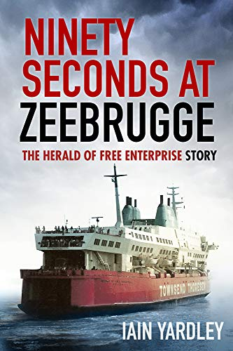Ninety Seconds at Zeebrugge von The History Press