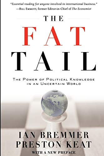 The Fat Tail: The Power of Political Knowledge in an Uncertain World (with a New Preface) von Oxford University Press, USA