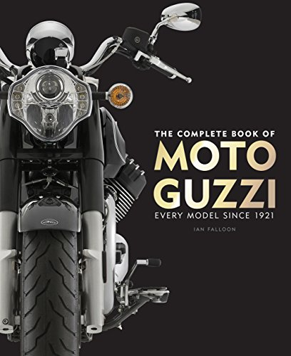 Complete Book of Moto Guzzi: Every Model Since 1921 von Quarto Publishing Group; Motorbooks