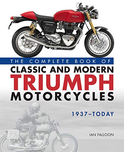 Falloon, I: Complete Book of Classic and Modern Triumph Moto von Motorbooks International