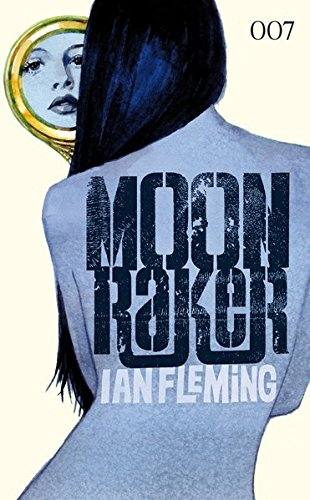 James Bond: Moonraker von Cross Cult / Andreas Mergenthaler