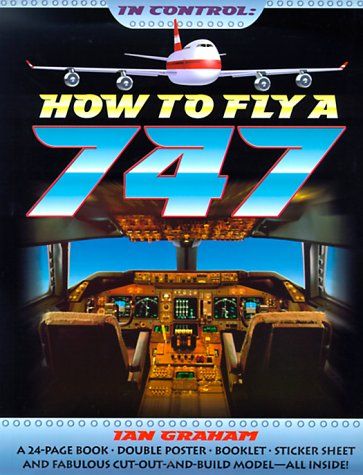 In Control: How to Fly a 747 von Candlewick