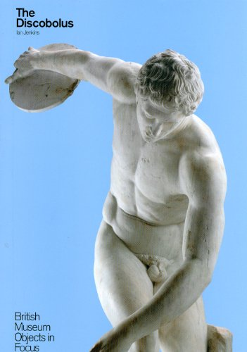 The Discobolus (British Museum Objects in Focus)
