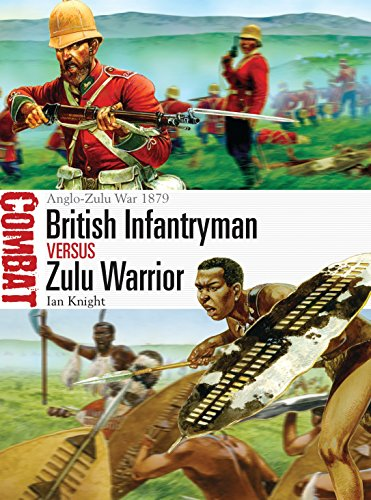 British Infantryman vs Zulu Warrior: Anglo-Zulu War 1879 (Combat, Band 3) von Osprey Publishing