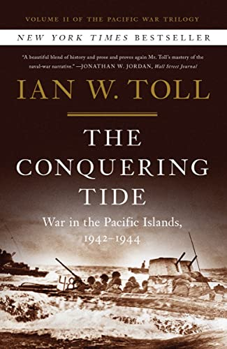 The Conquering Tide - War in the Pacific Islands, 1942-1944 (Pacific War Trilogy, Band 2) von W W Norton