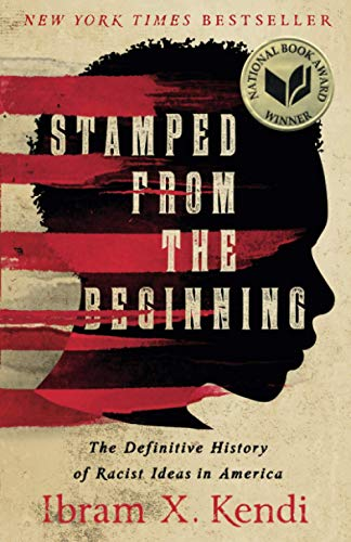 Stamped from the Beginning: The Definitive History of Racist Ideas in America von Bold Type Books