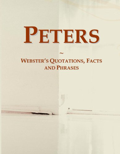 Peters: Webster's Quotations, Facts and Phrases von ICON Group International, Inc.