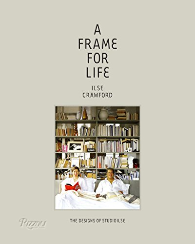 A Frame for Life: The Designs of StudioIlse von Rizzoli