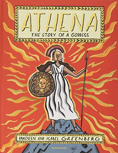Athena: The Story of a Goddess von Bloomsbury Trade; Bloomsbury Children'S Books