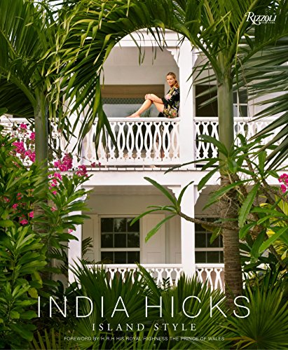 India Hicks: Island Style von Rizzoli Us