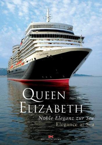 Queen Elizabeth: Noble Eleganz zur See - Elegance at sea