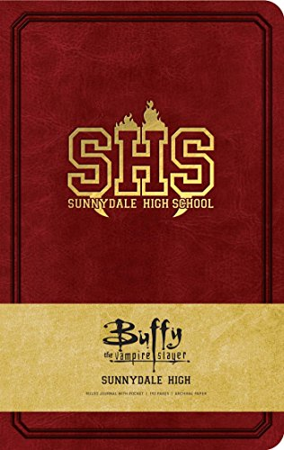 Buffy the Vampire Slayer Sunnydale High Hardcover Ruled Journal (90's Classics) von Insights