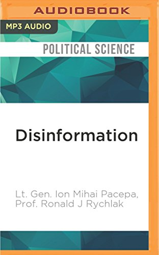 Disinformation: Former Spy Chief Reveals Secret Strategies for Undermining Freedom, Attacking Religion, and Promoting Terrorism von AUDIBLE STUDIOS ON BRILLIANCE