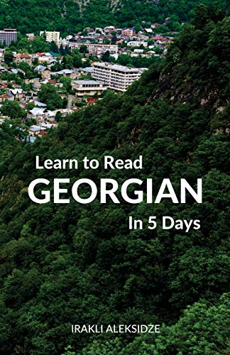 Learn to Read Georgian in 5 Days von Wolfedale Press