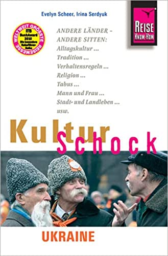 Reise Know-How KulturSchock Ukraine: Alltagskultur, Traditionen, Verhaltensregeln. von Reise Know-How