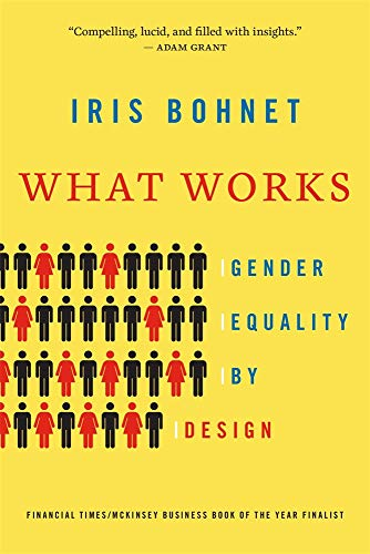 What Works: Gender Equality by Design von Harvard University Press