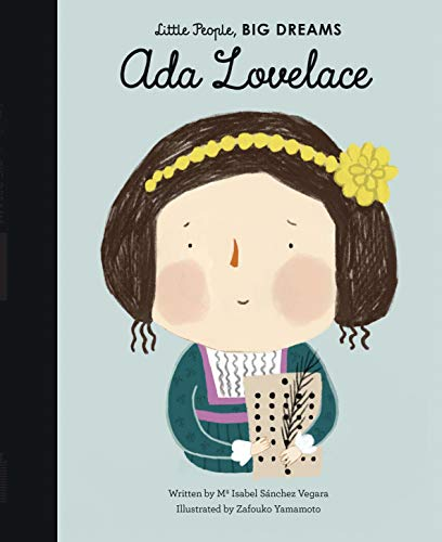Ada Lovelace (Little People, Big Dreams)