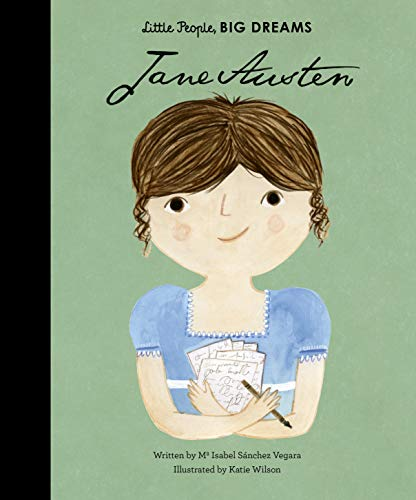 Vegara, I: Jane Austen (Little People, BIG DREAMS, Band 12) von Frances Lincoln Publishers Ltd