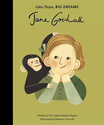 Little People, Big Dreams: Jane Goodal von Quarto Publishing Plc