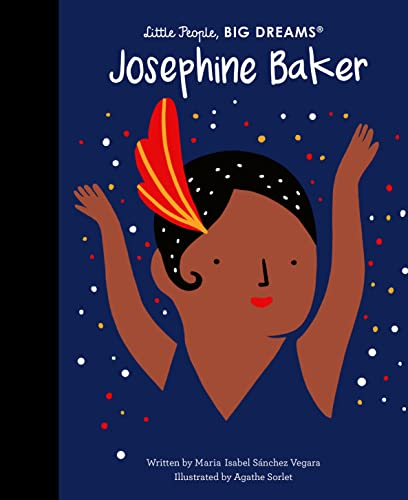 Josephine Baker (Little People, BIG DREAMS, Band 16) von Quarto Publishing Group