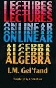 Lectures on Linear Algebra (Dover Books on Mathematics) von Dover Publications Inc.