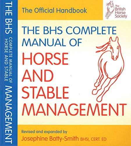 BHS Complete Manual of Horse and Stable Management (British Horse Society) von Quiller Publishing Ltd