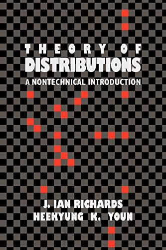 The Theory of Distributions: A Nontechnical Introduction von Cambridge University Press
