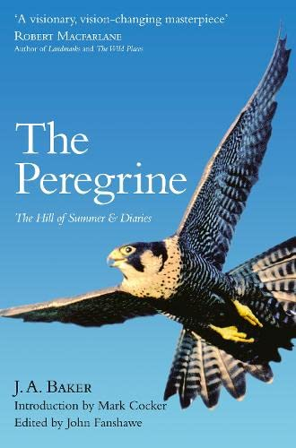 The Peregrine: The Hill of Summer & Diaries von Harpercollins Uk