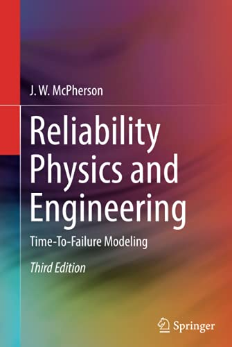 Reliability Physics and Engineering: Time-To-Failure Modeling von Springer