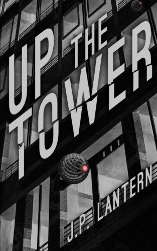 Up The Tower von CreateSpace Independent Publishing Platform