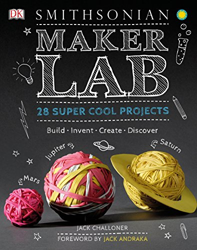 Maker Lab: 28 Super Cool Projects: Build * Invent * Create * Discover von DK Children