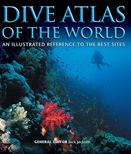 Dive Atlas of the World: An Illustrated Reference to the Best Sites von Design Originals