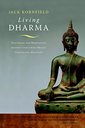 Living Dharma: Teachings and Meditation Instructions from Twelve Theravada Masters von Shambhala